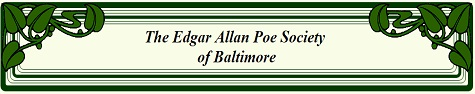 The Edgar Allan Poe Society of Baltimore
